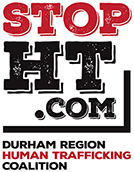 Anti-Human Trafficking Coalition, Durham Region Human Trafficking Coalition